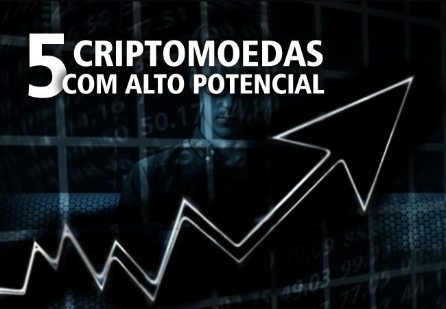 5 criptomoedas com potencial de alta exponencial